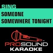 Someone Somewhere Tonight (In The Style Of Kellie Pickler) [Karaoke Version] Songs