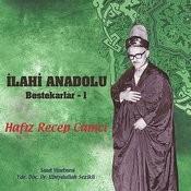 İlahi Anadolu Bestekarlar 1 Songs