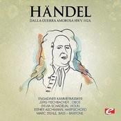 Handel: Dalla Guerra Amorosa, Hmv 102a (Digitally Remastered) Songs