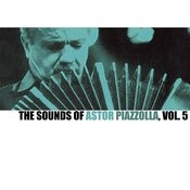 The Sounds Of Astor Piazzolla, Vol. 5 Songs