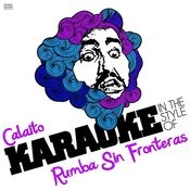 Calaito (In The Style Of Rumba Sin Fronteras) [Karaoke Version] Song
