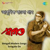 Bengali Modern Songs Swagato De Songs