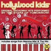 Hollywood Kids (Broadway Hits Sung By Kids) Songs