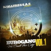 Eurogang, Vol.1 - We Built This City Songs