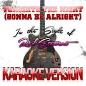 Tonights The Night (Gonna Be Alright) [In The Style Of Rod Stewart] [Karaoke Version] - Single Songs