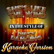 She's Like The Wind (In The Style Of Dirty Dancing) [Karaoke Version] - Single Songs