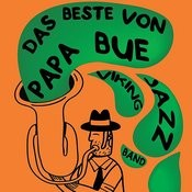 Das Beste Von Papa Bue Viking Jazz Band Songs