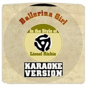 Ballerina Girl (In The Style Of Lionel Richie) [Karaoke Version] Song