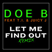 Let Me Find Out (Remix) Songs
