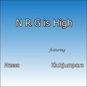 N R G Is High Songs