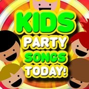 Kids Party Songs Today! Super Fun New Dance Safe Music For Parties & Play Songs
