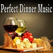 Perfect Dinner Music Songs
