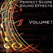 Perfect Score Sound Effects, Vol. 1 Songs