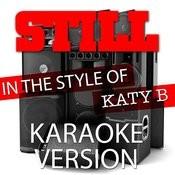 Still (In The Style Of Katy B) [Karaoke Version] - Single Songs