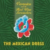 The Mexican Dress Songs