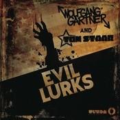 Evil Lurks Songs