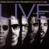 Stanley Clarke, Larry Carlton, Billy Cobham, Deron Johnson & Najee Live At The Greek Songs