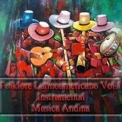 Folklore Latinoamericano Vol.1 Songs