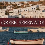 Greek Serenade Songs