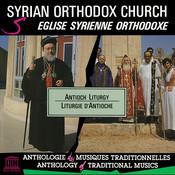Syrian Orthodox Church: Antioch Liturgy Songs