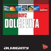 Dolce Vita (Almighty Radio Edit) Song