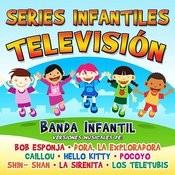 Series Infantiles Televisión Songs