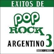 Éxitos De Pop Rock Argentino 3 Songs