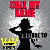 Call My Name (Tribute To Cheryl) – Single Songs