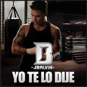 Yo Te Lo Dije Song