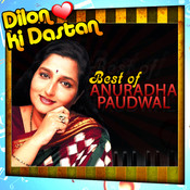 Best Of Anuradha Paudwal - Dilon Ki Dastan Songs