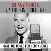 Save The Bones For Henry Jones Songs
