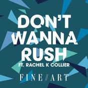 Don't Wanna Rush Songs