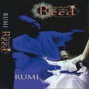 Rumi / Lament Of The Reed Songs