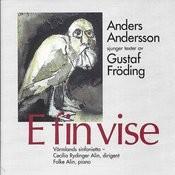 E Fin Vise - Anders Andersson Sjunger Texter Av Gustaf Fröding Songs