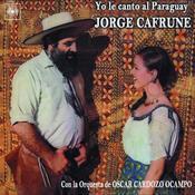 Jorge Cafrune Cronología - Yo Le Canto Al Paraguay (1971) Songs