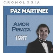 Paz Martínez Cronología - Amor Pirata (1987) Songs