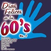 Días Felices De Los 60's Vol. 1 Songs