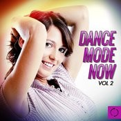 Dance Mode Now, Vol. 2 Songs
