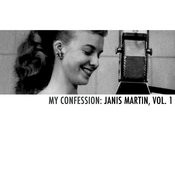My Confession: Janis Martin, Vol. 1 Songs