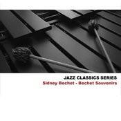 Jazz Classics Series: Bechet Souvenirs Songs