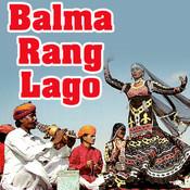 Balma Rang Lago Songs