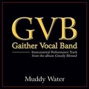Muddy Water Performance Tracks Songs