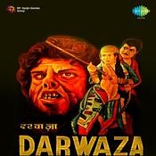 Darwaza Songs