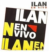 Ilan En Vivo Songs