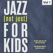 Jazz (Not Just) For Kids, Vol. 1 Songs