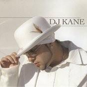 DJ Kane Songs