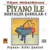 Türk Müziginde Piyano Ile Unutulmayan Sarkilar-1 Songs