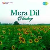 Hardeep Mera Dil Songs
