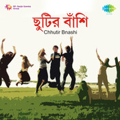 Chhuter Bnashi Songs