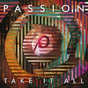 Passion: Take It All (Live) Songs